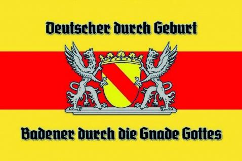 Deutscher durch Geburt, Badener durch die Gnade Gottes Blechschild 20x30 cm