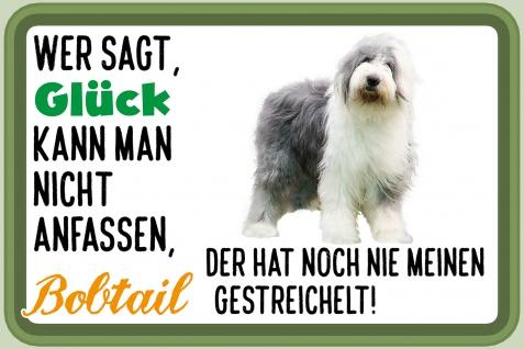 Blechschild Spruch Glück, Bobtail Metallschild Wanddeko 20x30 cm tin sign