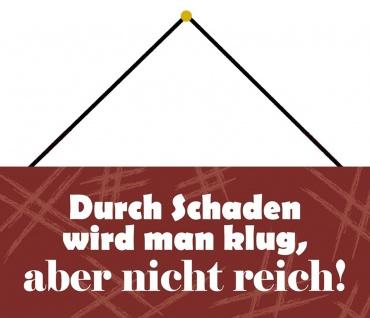 Schatzmix Blechschild Durch Schaden wird man klug Metallschild Wanddeko 27x10cm mit Kordel