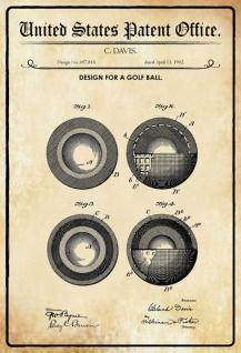 US Patent Office - Design for a Golf Ball - Entwurf für einen Golfball - Davis - Design No 697816 - 1902 - Blechschild