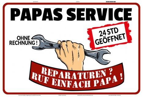 Blechschild Papas Service ohne Rechnung Metallschild Wanddeko 20x30 tin sign