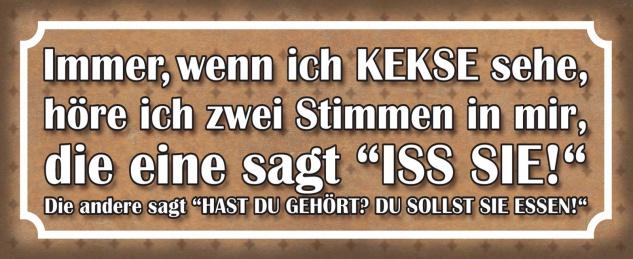 Blechschild Spruch Kekse Iss sie essen Metallschild 27x10 cm Wanddeko tin sign