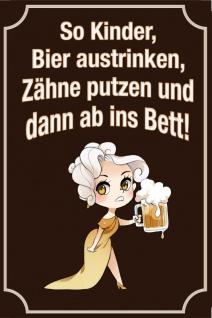 Blechschild Spruch So Kinder Bier austrinken Metallschild Deko 20x30 cm tin sign