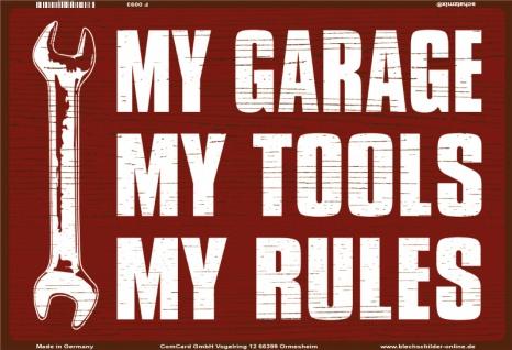 My garage My Tools My Rules lustig blechschild