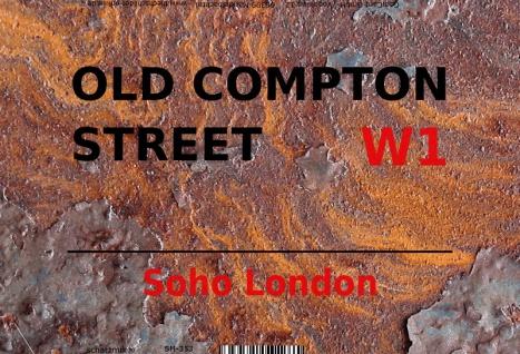 London Street Sign blechschild Old Compton Street Soho W1 - rust