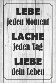 Blechschild Spruch Lebe - Lache - Liebe Metallschild 20x30 Deko