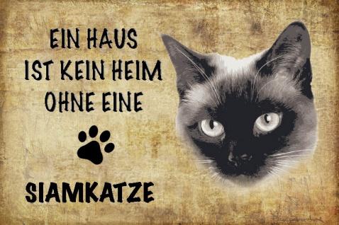 Ein haus ist kein heim ohne eine Siamkatze katze blechschild
