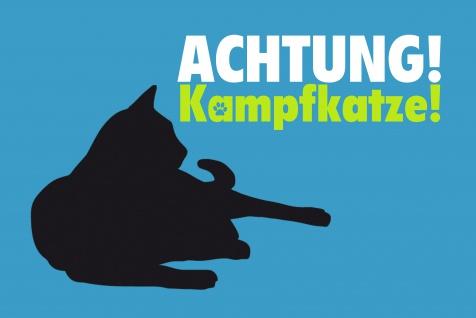 Achtung kampfkatze Blechschild comic lustig kater