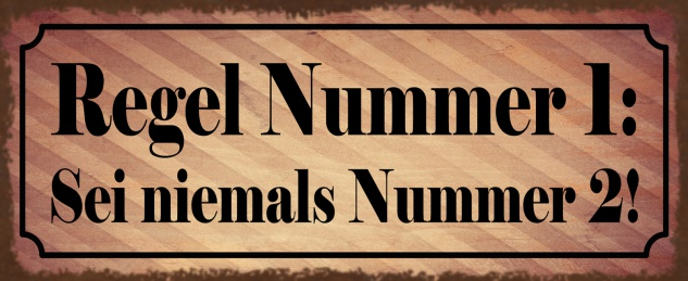 Blechschild Regel Nr 1 sei nie Nr 2 Metallschild Wanddeko 27x10cm tin sign