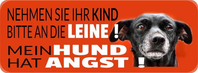 Blechschild Spruch Mein Hund hat Angst Metallschild 27x10 cm Wanddeko tin sign