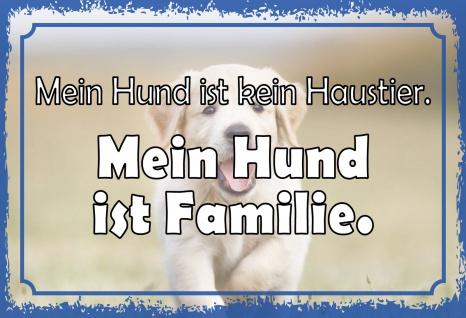 Blechschild Spruch Mein Hund ist Familie Metallschild 20x30 Deko tin sign