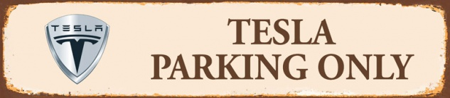 Tesla parking only strassenschild rost 46x10cm blechschild