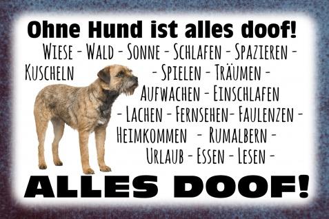 Blechschild Spruch Ohne Hund ist alles doof Metallschild Wanddeko 20x30 cm tin sign