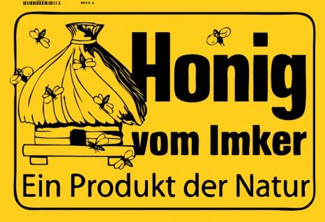 Honig vom Inker Ein Produkt der Natur bienenzuchter biene blechschild