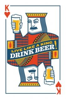 """"""" Live like a king, drink beer!"""" blechschild, herz könig, poker karten spruchschild, lebe wie ein König, trink bier"""