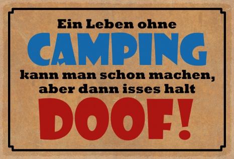 Blechschild Spruch Leben ohne Camping Metallschild Wanddeko 20x30 cm tin sign