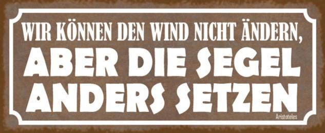 Blechschild Spruch Wind Segel setzen Metallschild 27x10 cm Wanddeko tin sign