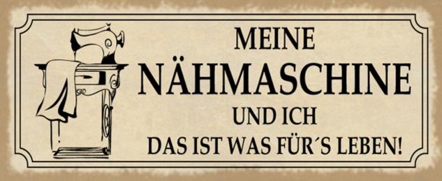 Blechschild Spruch Nähmaschine fürs Leben Metallschild 27x10 cm Wanddeko tin sign