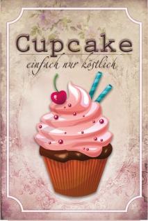 """"""" Cupcake einfach nur köstlich"""" blechschild, kuchen, fairy cake, nostalgie, retro"""