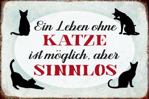 Blechschild Spruch Leben ohne Katzen möglich Metallschild Wanddeko 20x30 cm tin sign