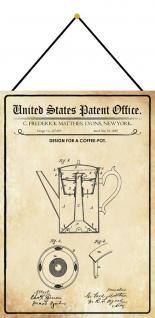 Blechschild Patent Entwurf für eine Kaffeekanne Metallschild 20 x 30 m.Kordel