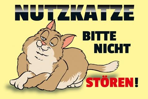 """"""" Nutzkatze"""" blechschild, lustig, comic, metallschild"""