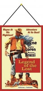 Blechschild John Wayne Legend of the Lost Metallschild Deko 20x30 mit Kordel