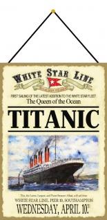 Blechschild Titanic Wednesday, April 10 Metallschild Wanddeko 20x30 mit Kordel