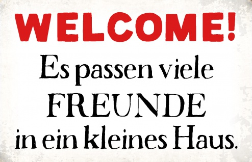 Blechschild Spruch Welcome! Metallschild Wanddeko 20x30 cm tin sign