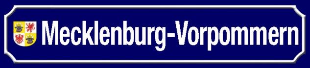 Mecklenburg-Vorpommern strassenschild Bundesland mit Wappen blechschild 46x10cm