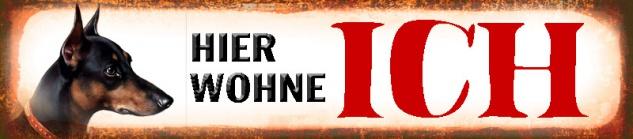 Hund: Hier wohne ich Pincher, Dobermann Blechschild 46x10 cm