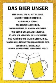 Blechschild Spruch Das Bier Unser Metallschild Wanddeko 20x30 cm tin sign