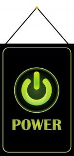 Blechschild Taste Power einschalten grün Button Metallschild Deko 20x30 m.Kordel