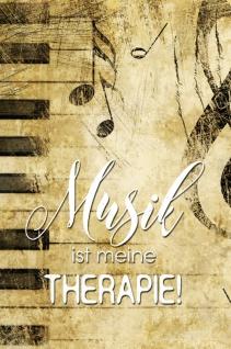 Musik ist meine Therapie! Lustig spruch blechschild