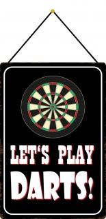 Blechschild Spruch Let´s play Darts Metallschild 20x30 cm Deko mit Kordel