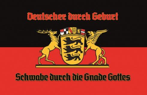 Deutscher durch Geburt, Schwabe durch die Gnade Gottes Blechschild 20x30 cm