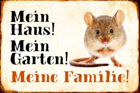 Blechschild Maus: Mein Haus! Mein Garten! Metallschild Wanddeko 20x30 cm tin sign