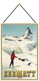 Blechschild Schweiz Zermatt Metallschild Deko 20x30 cm tin sign mit Kordel