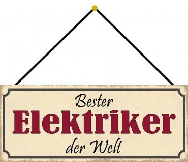 Schatzmix Blechschild Bester ELEKTRIKER der Welt Metallschild 27x10cm Deko mit Kordel