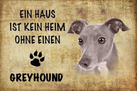 Ein haus ist kein heim ohne einen Greyhound hund blechschild