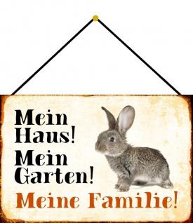 Blechschild Kaninchen Mein Haus! Mein Garten! Metallschild Deko 20x30 m. Kordel