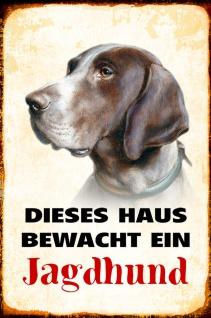 Blechschild Hund Dieses Haus bewacht ein Jagdhund Metallschild Wanddeko 20x30 cm tin sign