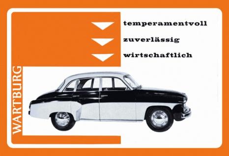 Wartburg temperamentvoll, zuverlässig, wirtschaftlich auto, oldtimer blechschild