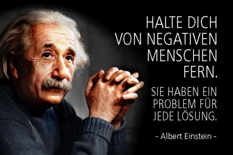 Blechschild Spruch Einstein Halte dich von negativen Menschen Metallschild Wanddeko 20x30 cm tin sign
