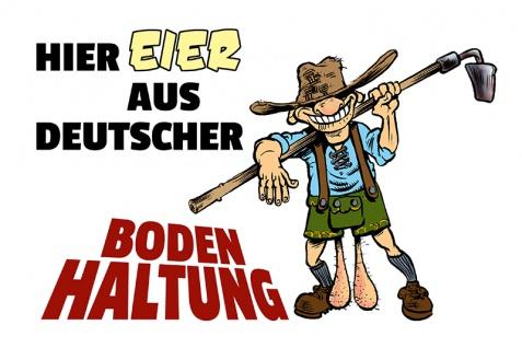 """ Eier aus Deutscher Bodenhaltung"" lederhosen blechschild, lustig, comic, metallschild"