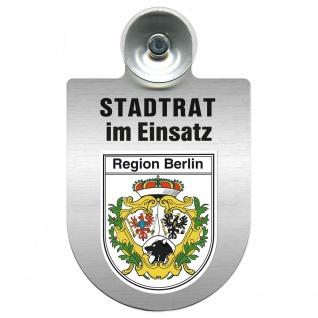 Einsatzschild Windschutzscheibe incl. Saugnapf - Stadtrat im Einsatz - 309394 Region Berlin