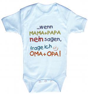 Babystrampler mit Print ? Mama + Papa nein sagen, frage ich Oma + Opa - 08351 hellblau / 0-6 Monate - Vorschau