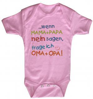 Babystrampler mit Print ? Mama + Papa nein sagen, frage ich Oma + Opa - 08351 rosa / 12-18 Monate