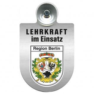 Einsatzschild Windschutzscheibe incl. Saugnapf - Lehrkraft im Einsatz - 309364 Region Berlin