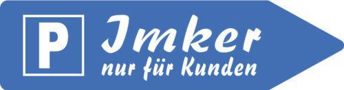 """Alu Schild mit Aufdruck und Richtungshinweis """" Parken Imker - Kunden"""" 45 x 12 cm - 309569-4"""